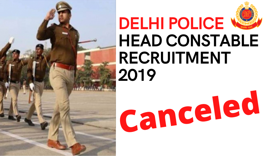 Delhi Police Recruitment Canceled