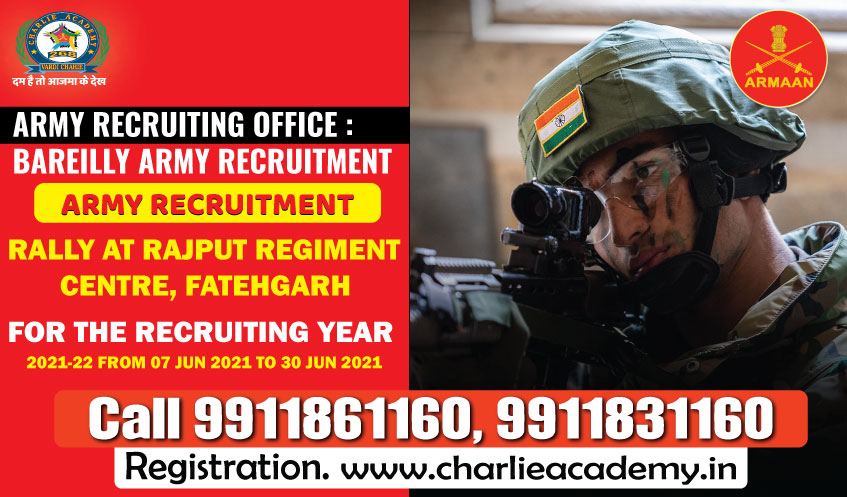 ARMY RECRUITMENT RALLY AT RAJPUT REGIMENT CENTRE, FATEHGARH , ARMY RECRUITING OFFICE : BAREILLY