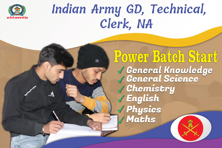 WRITTEN POWER BATCH OF INDIAN ARMY GD, TECHNICAL, CLERK, NA